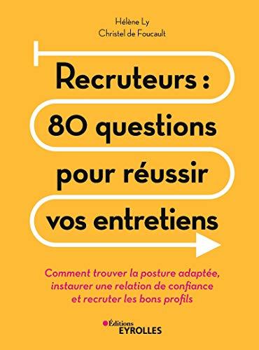 Recruteurs-80-questions-pour-réussir-vos-entretiens
