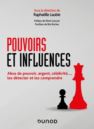 Pouvoirs et influences