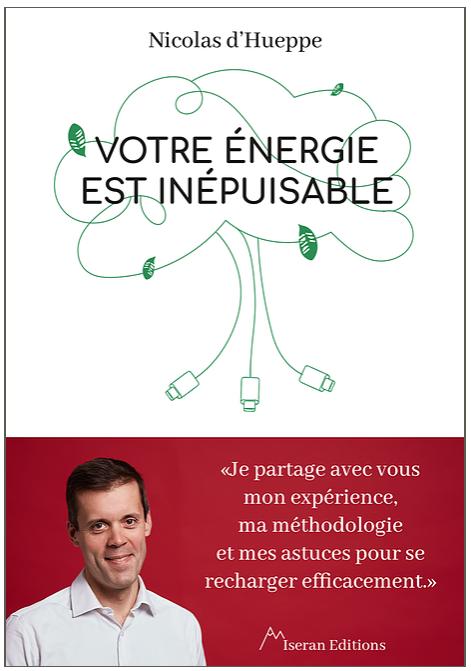 Votre énergie est inépuisable