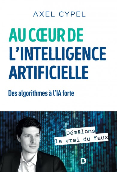 Au cœur de l'intelligence artificielle