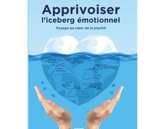 Apprivoiser l'iceberg émotionnel