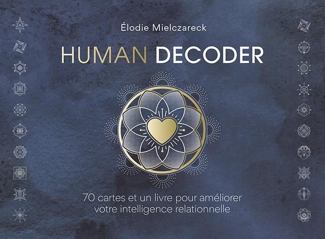 Human Decoder un coffre unique pour améliorer son intelligence relationnelle
