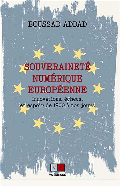 Souveraineté numérique et européenne