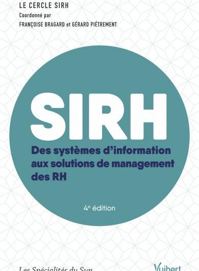 SIRH – Des systèmes d'information aux solutions de management des RH